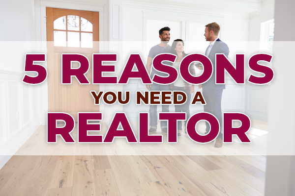 Five reasons you need a realtor - couple talking to real estate agent in home for sale.