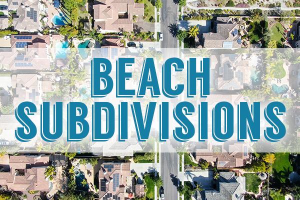 Panama City Beach Subdivisions - Panama City Beach Real Estate